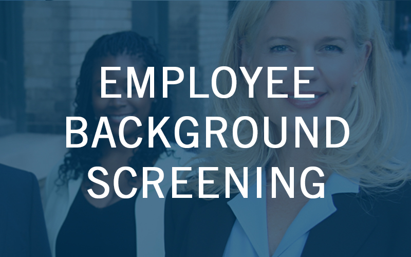 Employee Background Screening