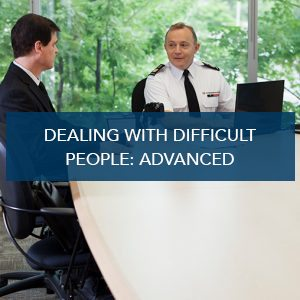 Dealing With Difficult People: Advanced