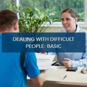 Dealing With Difficult People: Basic