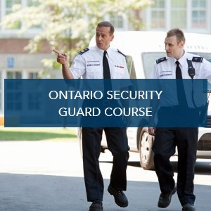 Ontario Security Guard Course